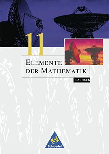 9783507839809: Elemente der Mathematik 11. Schülerband. Sachsen. Für Grund- Leistungskurse. (Lernmaterialien)