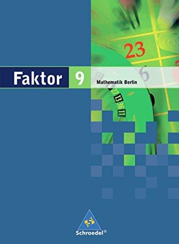 9783507845633: Faktor 9. Mathematik. Schülerband. Sekundarstufe 1. Berlin