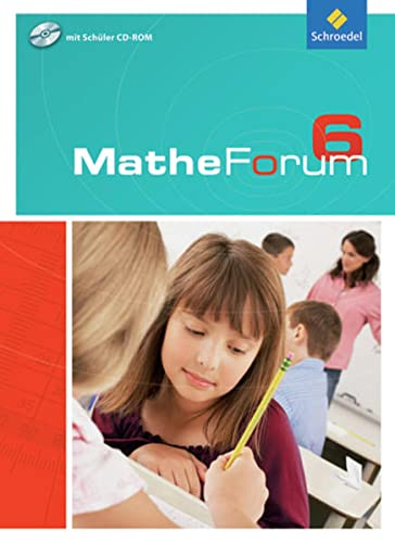 9783507846760: Mathe-Forum 6. Schülerband. Realschule. Nordrhein-Westfalen