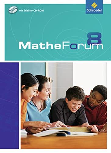 9783507846784: MatheForum 8. Schülerband mit CD-ROM. Nordrhein-Westfalen: Ausgabe 2009