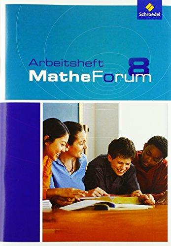9783507846845: MatheForum 8. Arbeitsheft. Realschule. Niedersachsen, Nordrhein-Westfalen