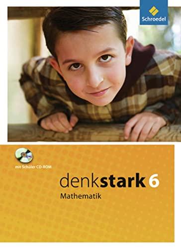 9783507847569: Denkstark Mathematik 6. Schülerband. Hauptschule. Nordrhein-Westfalen, Niedersachsen