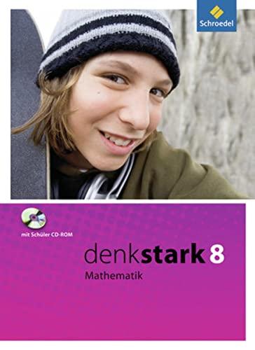 9783507848382: Denkstark Mathematik 8. Schülerband mit CD.ROM. Hamburg, Niedersachsen und Schleswig-Holstein