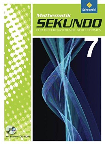 9783507848733: Sekundo 7. Schülerband mit CD-ROM: Mathematik für differenzierende Schulformen - Ausgabe 2009