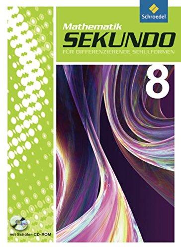 9783507848740: Sekundo 8. Schülerband mit CD-ROM: Mathematik für differenzierende Schulformen - Ausgabe 2009