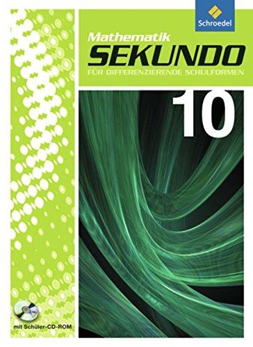 9783507848764: Sekundo: Mathematik für differenzierende Schulformen - Ausgabe 2009: Schülerband 10 mit CD-ROM