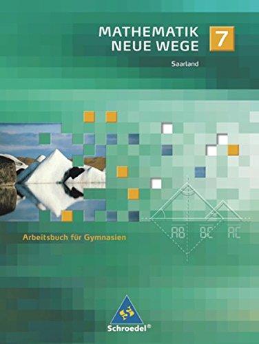 9783507856035: Mathematik Neue Wege 7. Arbeitsbuch. Saarland