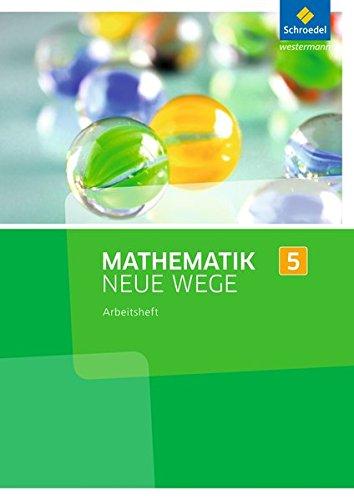 Mathematik Neue Wege 5. Arbeitsheft. Nordrhein-Westfalen: Sekundarstufe
