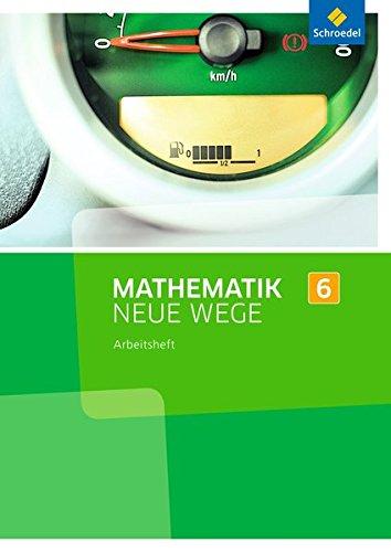 9783507856318: Mathematik Neue Wege 6. Arbeitsheft. Nordrhein-Westfalen