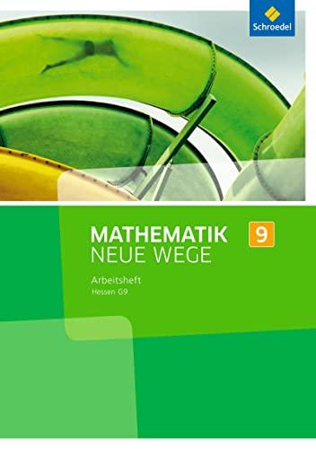 Mathematik Neue Wege SI 9. Arbeitsheft. G9.