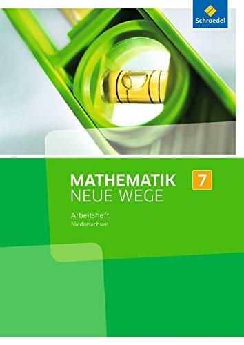 Mathematik Neue Wege 7. Arbeitsheft. Niedersachsen: Sekundarstufe