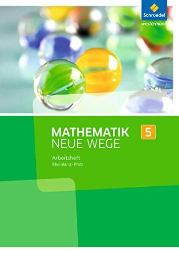 9783507857872: Mathematik Neue Wege SI 5. Arbeitsheft. Rheinland-Pfalz: Sekundarstufe 1 - Ausgabe 2016