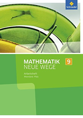 Mathematik Neue Wege 9. Arbeitsheft. Sekundarstufe 1.