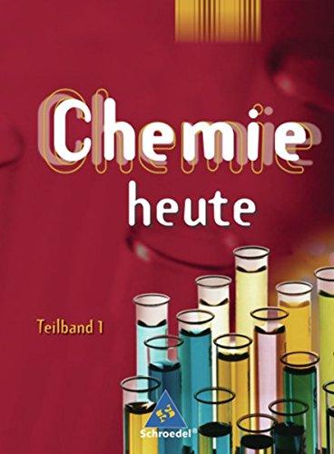 9783507860438: Chemie heute 7./8. Schuljahr Teil 1. Niedersachsen