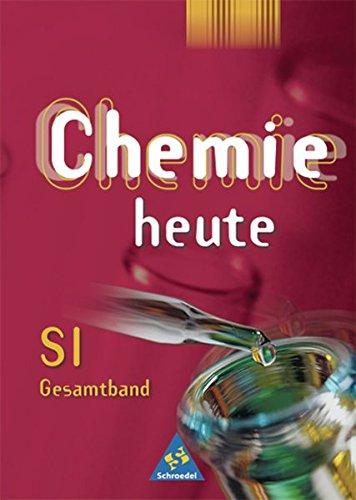 9783507860605: Chemie heute, Sekundarbereich I, Allgemeine Ausgabe (nicht für Bayern u. Nordrhein-Westfalen), Gesamtband