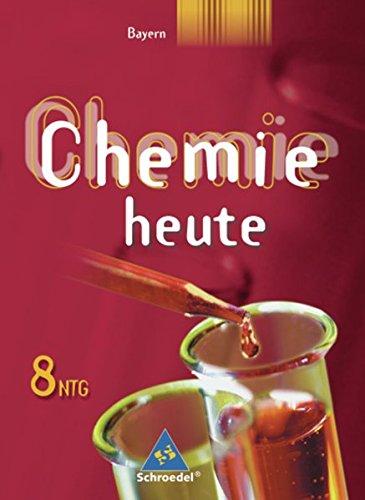 9783507861657: Chemie heute 8. Schülerband. Naturwissenschaftlicher Zweig. Gymnasium . Bayern: Ausgabe 2006
