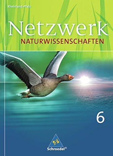 9783507865297: Netzwerk Naturwissenschaften 6. Schülerband. Rheinland-Pfalz: Ausgabe 2009 für Gymnasien