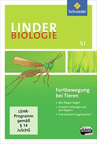 LINDER Biologie SI. Fortbewegung bei Tieren. CD-ROM: Einzelplatzlizenz - Sekundarstufe 1: Hermann ...