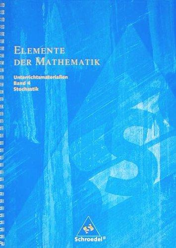9783507870048: Elemente der Mathematik Unterrichtsmaterialien Band 4 Stochastik