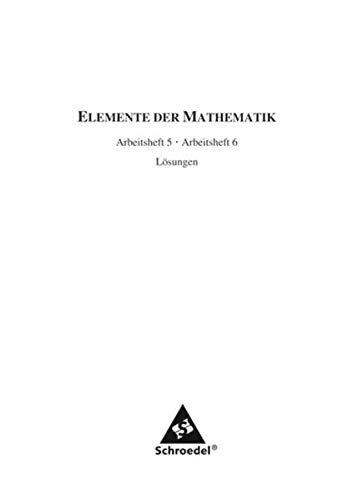 9783507870710: Elemente der Mathematik 5/6. Lösungen zu den Arbeitsheften. Sekundarstufe 1. Nordrhein-Westfalen: Ausgabe 2005. angepasst an den Kernlehrplan