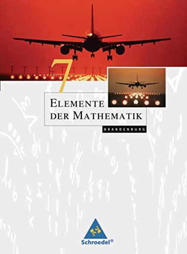 9783507870901: Elemente der Mathematik 7. Sch�lerband. Sekundarstufe 1. Brandenburg: Ausgabe 2008