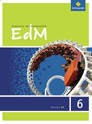 9783507873629: Elemente der Mathematik 6. Schülerband. G9. Hessen