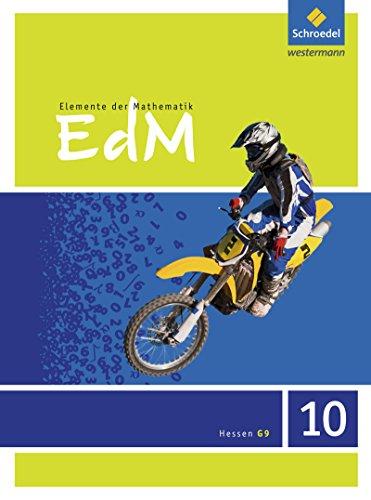 9783507873667: Elemente der Mathematik 10. Schülerband. Sekundarstufe 1. G9. Hessen: Ausgabe 2013