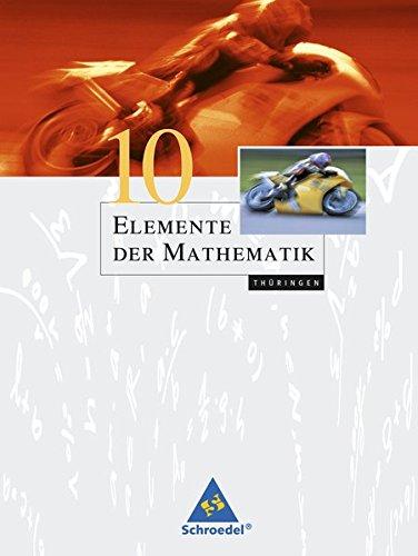 9783507874251: Elemente der Mathematik 10. Sch�lerband. Th�ringen: Sekundarstufe 1 - Ausgabe 2010