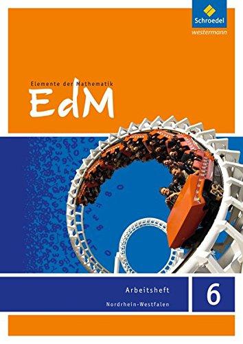 Elemente der Mathematik 6. Arbeitsheft. Nordrhein-Westfalen: Sekundarstufe