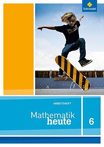 9783507876811: Mathe heute 6. Arbeitsheft. Niedersachsen