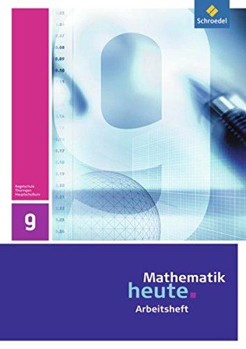 9783507877160: Mathematik heute 9. Arbeitsheft. Hauptschulbildungsgang.Th�ringen: Ausgabe 2010