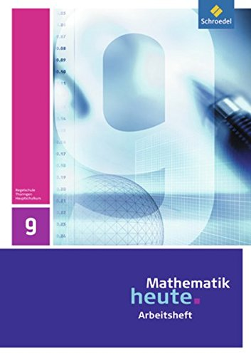 9783507877160: Mathematik heute 9. Arbeitsheft. Hauptschulbildungsgang.Thüringen