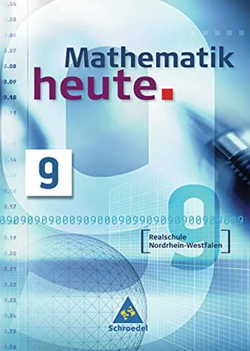 Mathematik heute - Ausgabe 2004 Nordrhein-Westfalen: Schülerband: Griesel, Heinz, Postel,