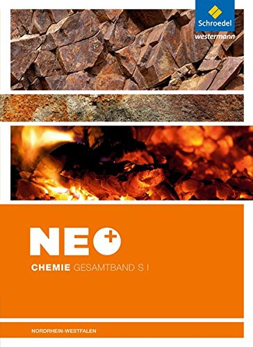 9783507880641: NEO Chemie. Schülerband. Sekundarstufe 1. Nordrhein-Westfalen