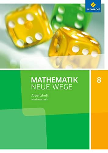 9783507886544: Mathematik Neue Wege SI 8. Arbeitsheft. G9 Niedersachsen