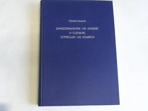 9783509005547: Zinngiesserhandwerk und Zinngerät in Oldenburg, Ostfriesland und Osnabrück