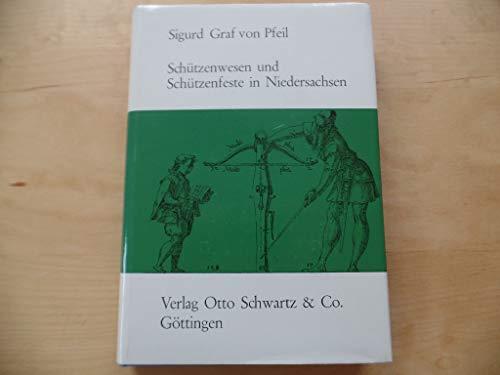 SCHÜTZENWESEN UND SCHÜTZENFESTE IN NIEDERSACHSEN: Graf von Pfeil, Sigurd
