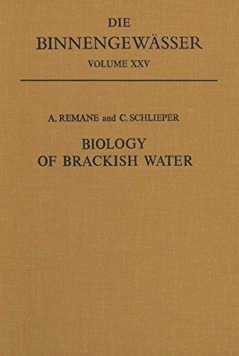 Biology of Brackish Water. (=Die Binnengew?sser, Einzeldarstellungen aus der Limnologie u. ihren ...