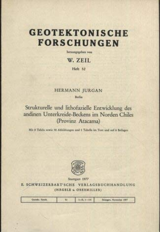 Strukturelle und lithofazielle Entwicklung des andinen Unterkreide-Beckens: Hermann Jurgan