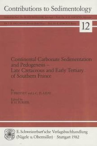9783510570126: Continental Carbonate Sedimentation and Pedogenesis: Late Cretaceous and Early Tertiary of Southern France (Contributions to Sedimentology, 12)