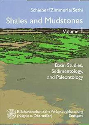 9783510651818: Shales and Mudstones, Vol. 1: Basin Studies, Sedimentology, and Palentology