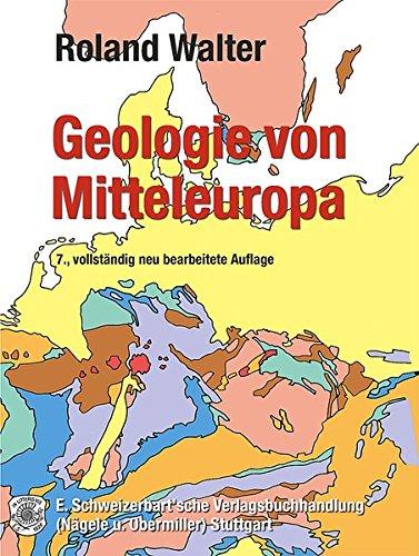 Geologie von Mitteleuropa: Roland Walter