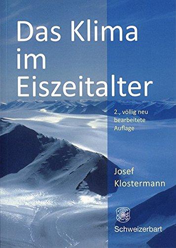 Das Klima im Eiszeitalter: Klostermann, Josef