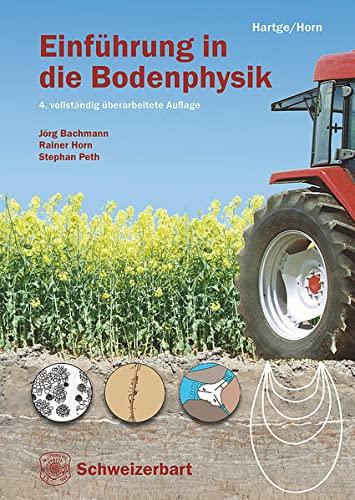 Einführung in die Bodenphysik: Karl Heinrich Hartge