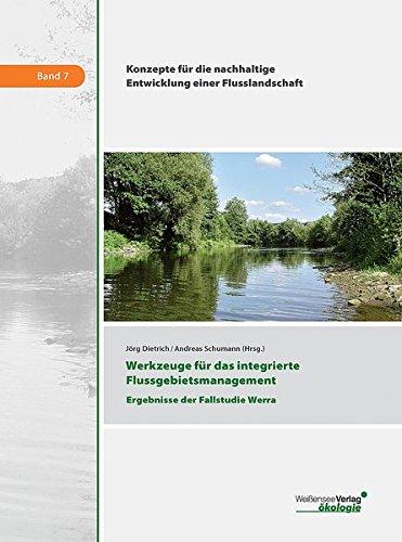 Werkzeuge für das integrierte Flussgebietsmanagement: Jörg Dietrich