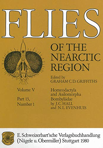 9783510700028: Flies of the Nearctic Region Vol. V, PT. 13: Homeodactyla and Asilomorpha: Bombyliidae