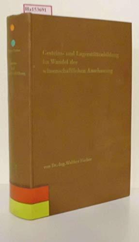 Gesteins- und Lagerstättenbildung im Wandel der wissenschaftlichen Anschauung Fischer, Walther