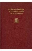 La pensée politique et constitutionelle de Montesqieu : bicentenaire de l Esprit des lois, ...