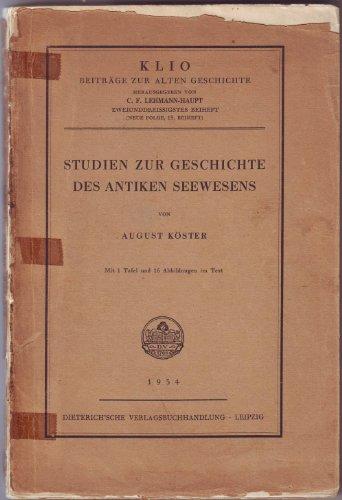 Studien zur Geschichte des antiken Seewesens.: Köster, August.