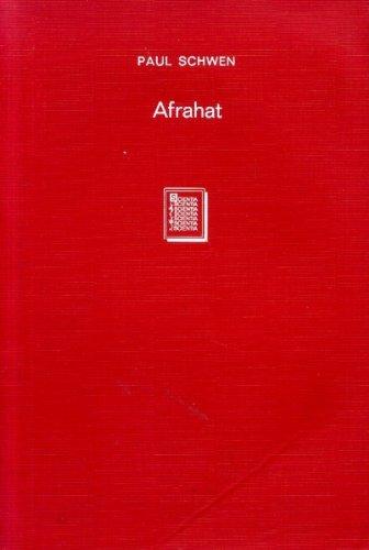 Afrahat, seine Person und seine Verständnis des Christentums : ein Beitrag zur Geschichte der ...